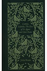 Lamia, Isabella, The Eve of St Agnes and Other Poems: Penguin Pocket Poets (Penguin Clothbound Poetry) Hardcover