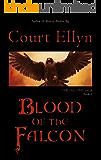 Blood of the Falcon (The Falcons Saga Book 1)