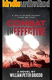 Combat Ineffective (A Jock Miles-Moon Brothers Korean War Story Book 1)
