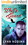Wolf's Guard: Texas Ranch Wolf Pack (Texas Ranch Wolf Pack Series Book 11)