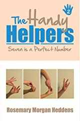 The Handy Helpers, Seven Is a Perfect Number Kindle Edition