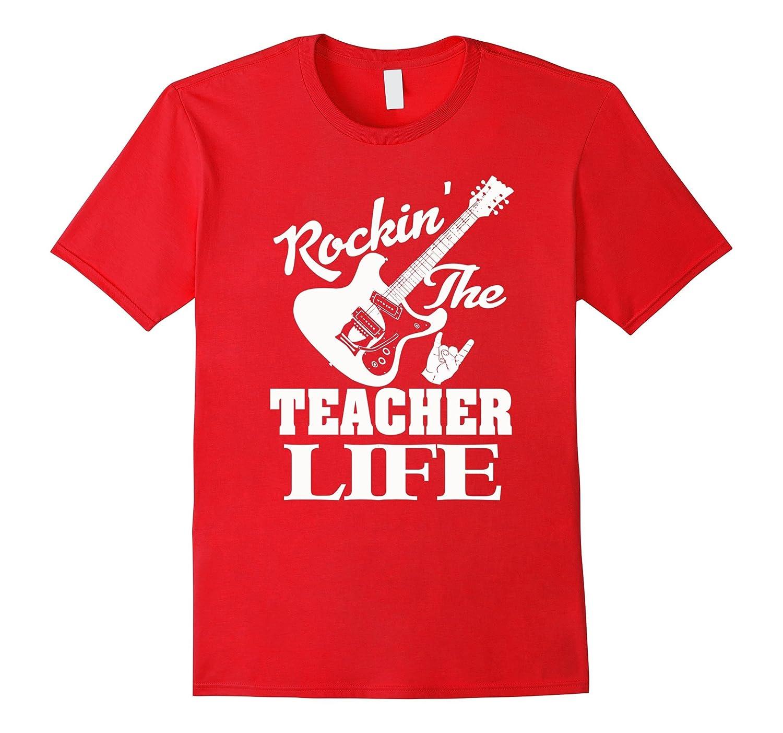 Women's Men's Rockin The Teacher Life Funny T-shirt-Art