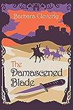 The Damascened Blade: Third in series (Joe Sandilands Book 3)
