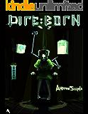 DIRE : BORN (The Dire Saga Book 1)