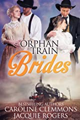 Orphan Train Brides Kindle Edition