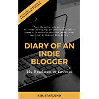 Diary of an Indie Blogger: My Roadmap to Success VOL 1 (PPG Publisher's Blog) (English Edition)