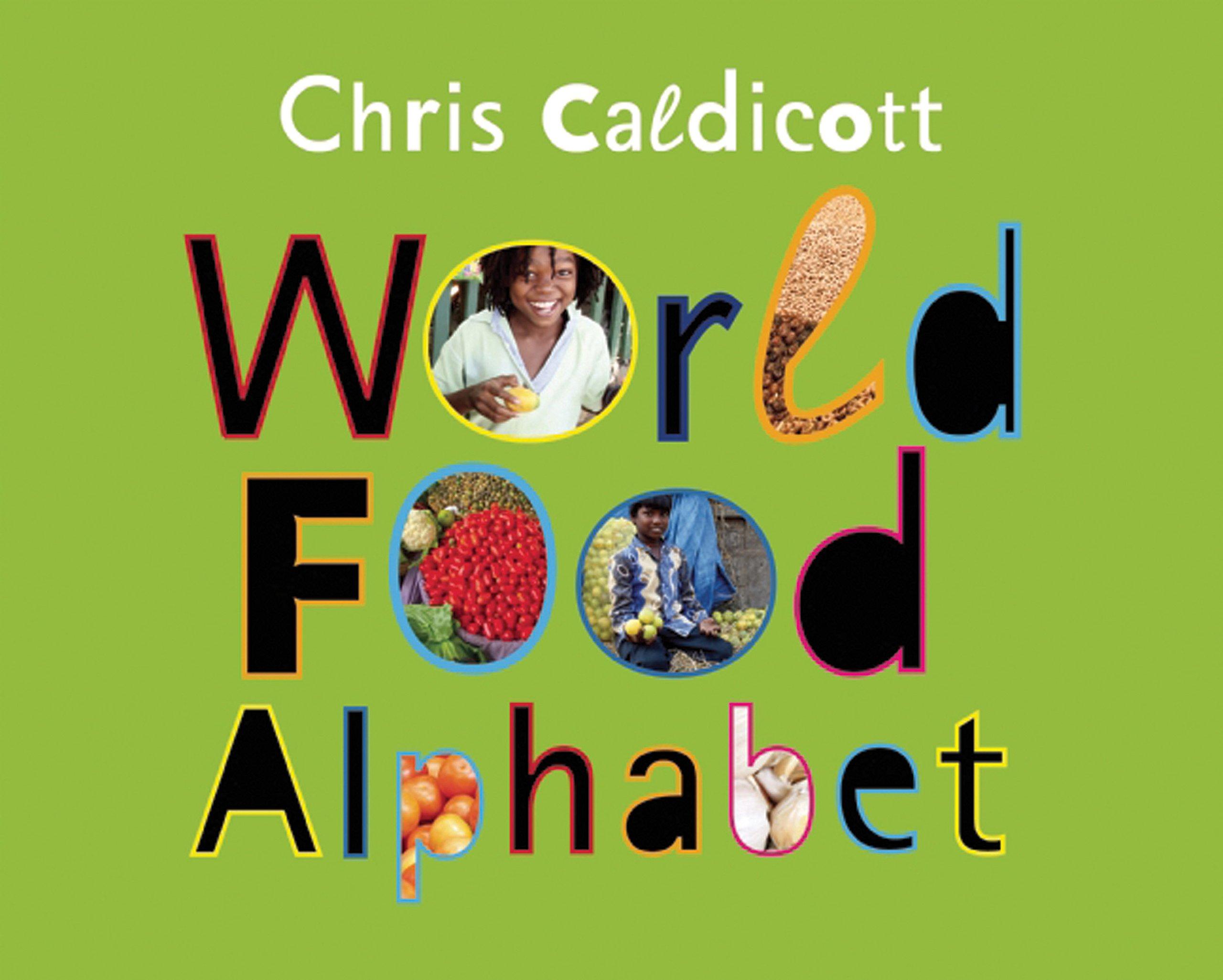 Amazon.com: World Food Alphabet (9781847802842): Chris ...