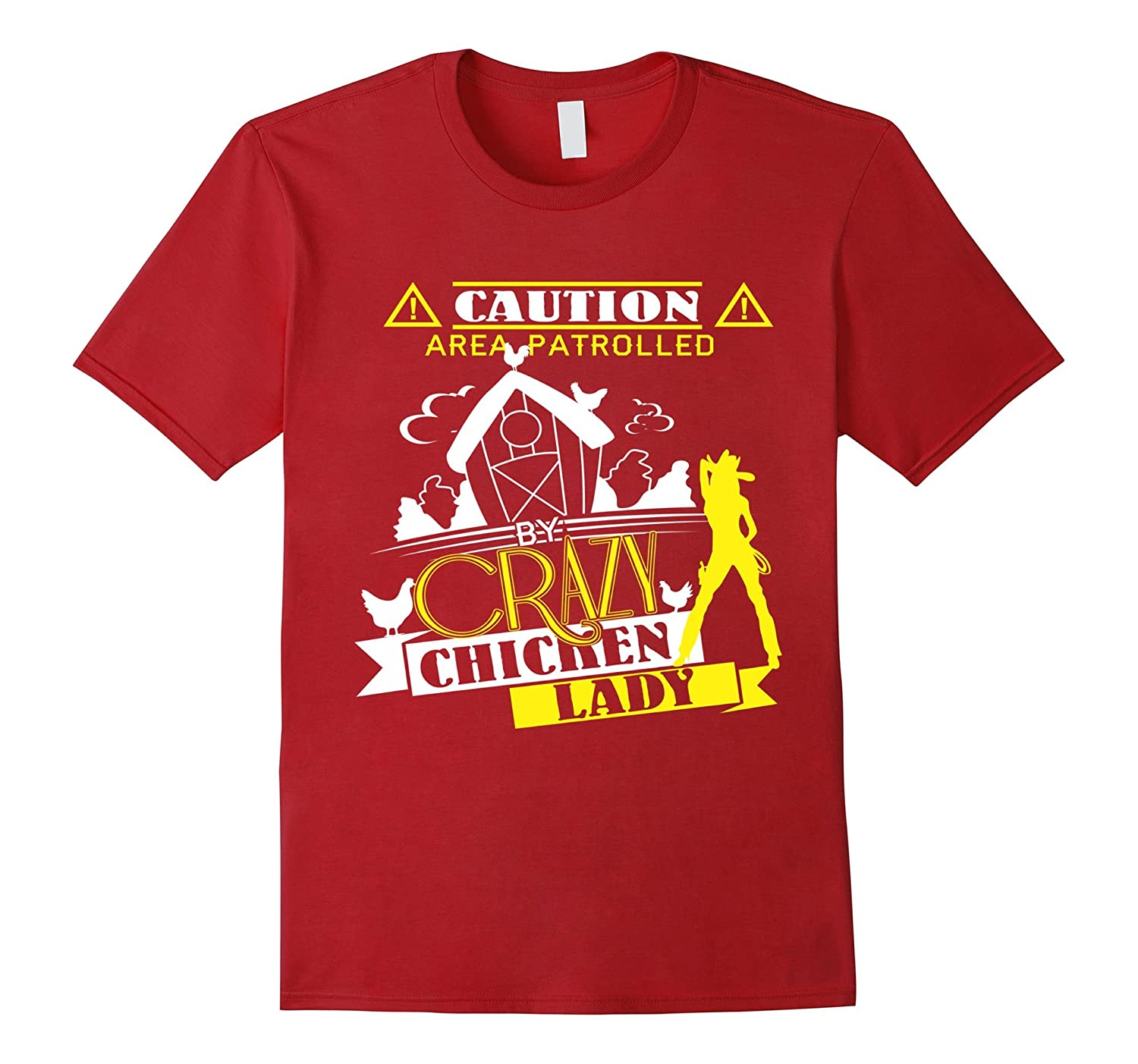 Area Patrolled Crazy Chicken Lady Gift Shirts For Lovers-TH