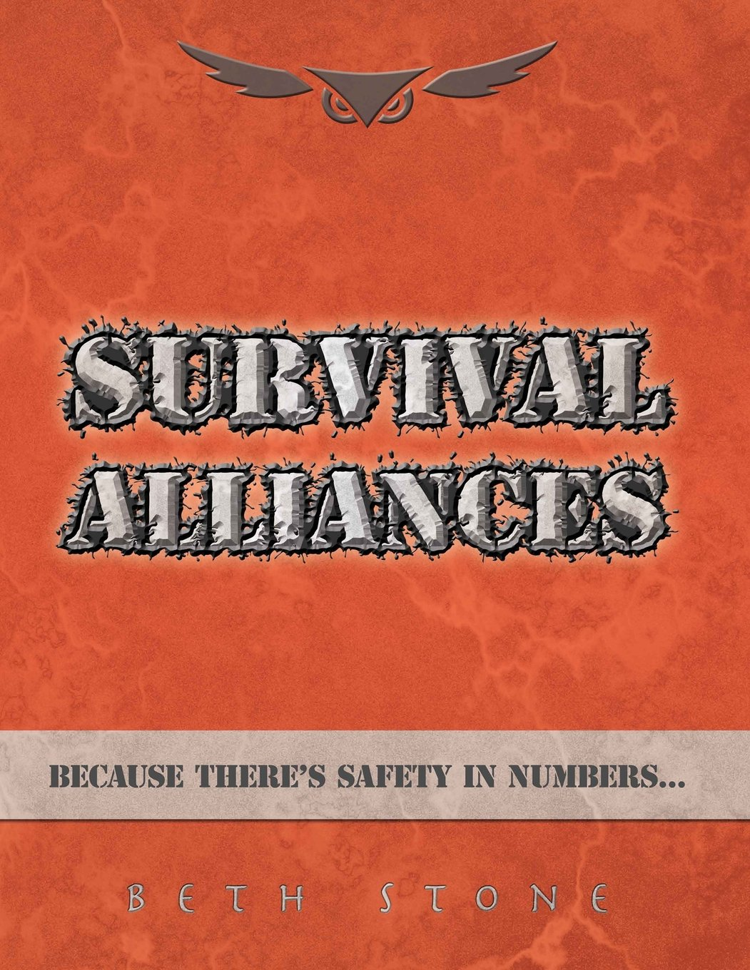 Survival Alliances: Because There's Safety In Numbers pdf epub