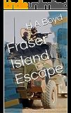 Fraser Island Escape