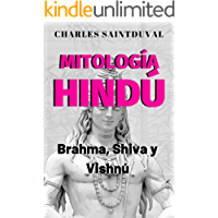 Mitología Hindú: Brahma, Shiva y Vishnú (Mitología Speed nº 6)