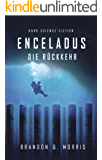 Enceladus: Die Rückkehr (Eismond 4)