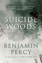 Suicide Woods: Stories Kindle Edition