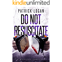 Do Not Resuscitate (Dr. Beckett Campbell, Medical Examiner Book 4)
