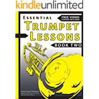 Essential Trumpet Lessons, Book Two: Get Better: The Secrets to Lip Slurs, High Range, Mutes, Tuning, Mouthpieces, and… book cover