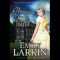 Primrose and the Dreadful Duke: A Baleful Godmother Novel (Garland Cousins Book 1)