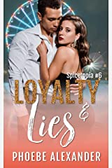 Loyalty & Lies (Spicetopia Book 6) Kindle Edition