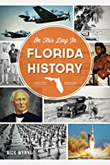 On This Day in Florida History Paperback