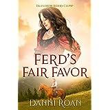 Ferd's Fair Favor: Tales From Biders Clump: Book 8