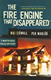 The Fire Engine that Disappeared: A Martin Beck Police Mystery (5) (Martin Beck Police Mystery Series)
