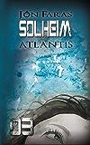 Solheim 03 | ATLANTIS: Eine Dystopie