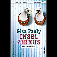 Inselzirkus: Ein Sylt-Krimi (Mamma Carlotta 5) (German Edition)