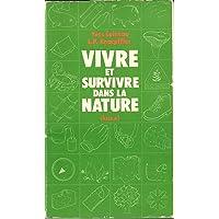 Vivre et survivre dans la nature