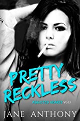 Pretty Reckless: A Friends to Lovers Romance (Addicted Hearts Book 1) Kindle Edition