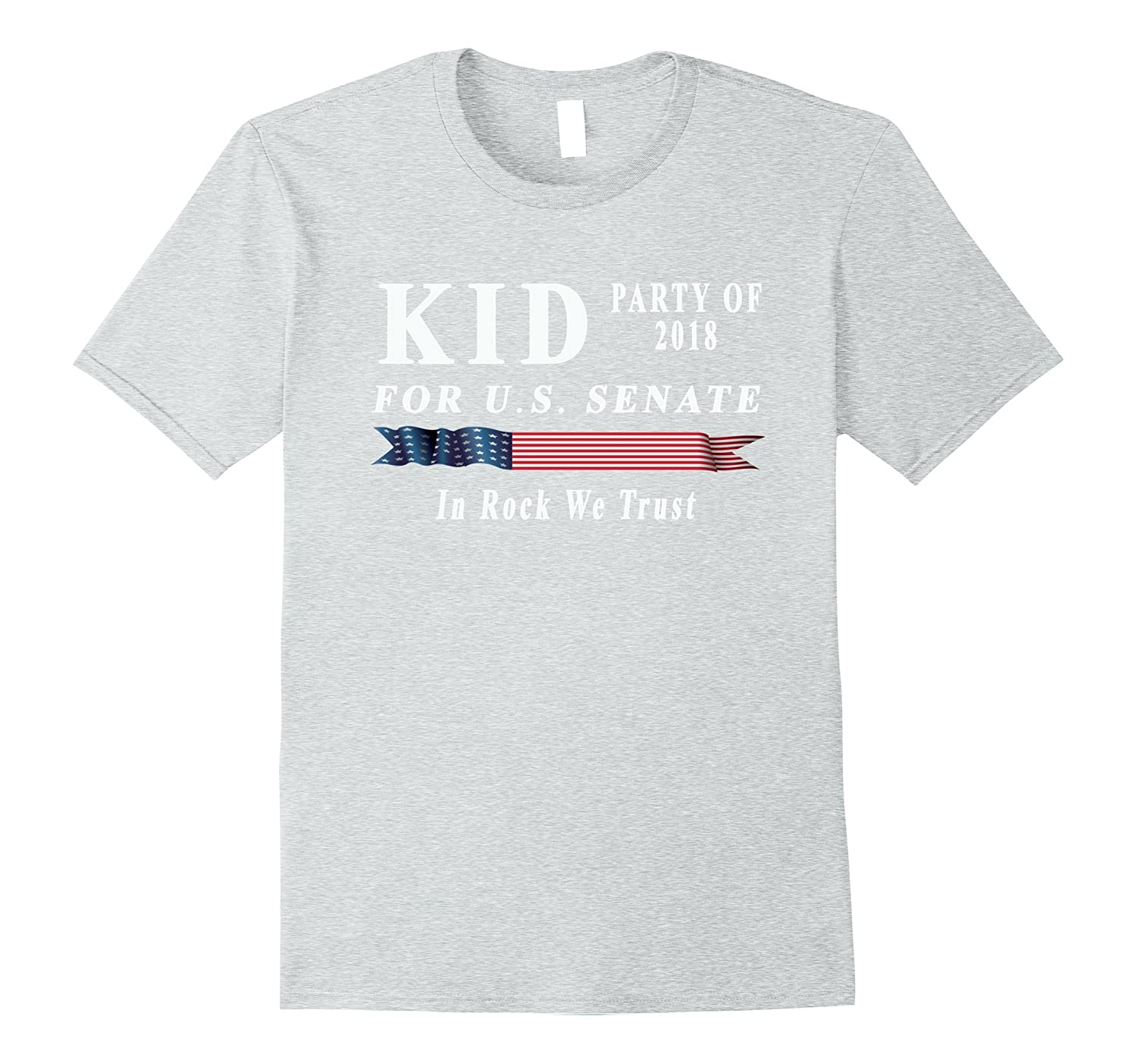 2b95ac499 Kid For US Senate 2018 Election Shirt In Rock We Trust-CL – Colamaga