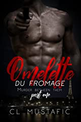 Omelette du Fromage: Murder Between Them Part 1 Kindle Edition