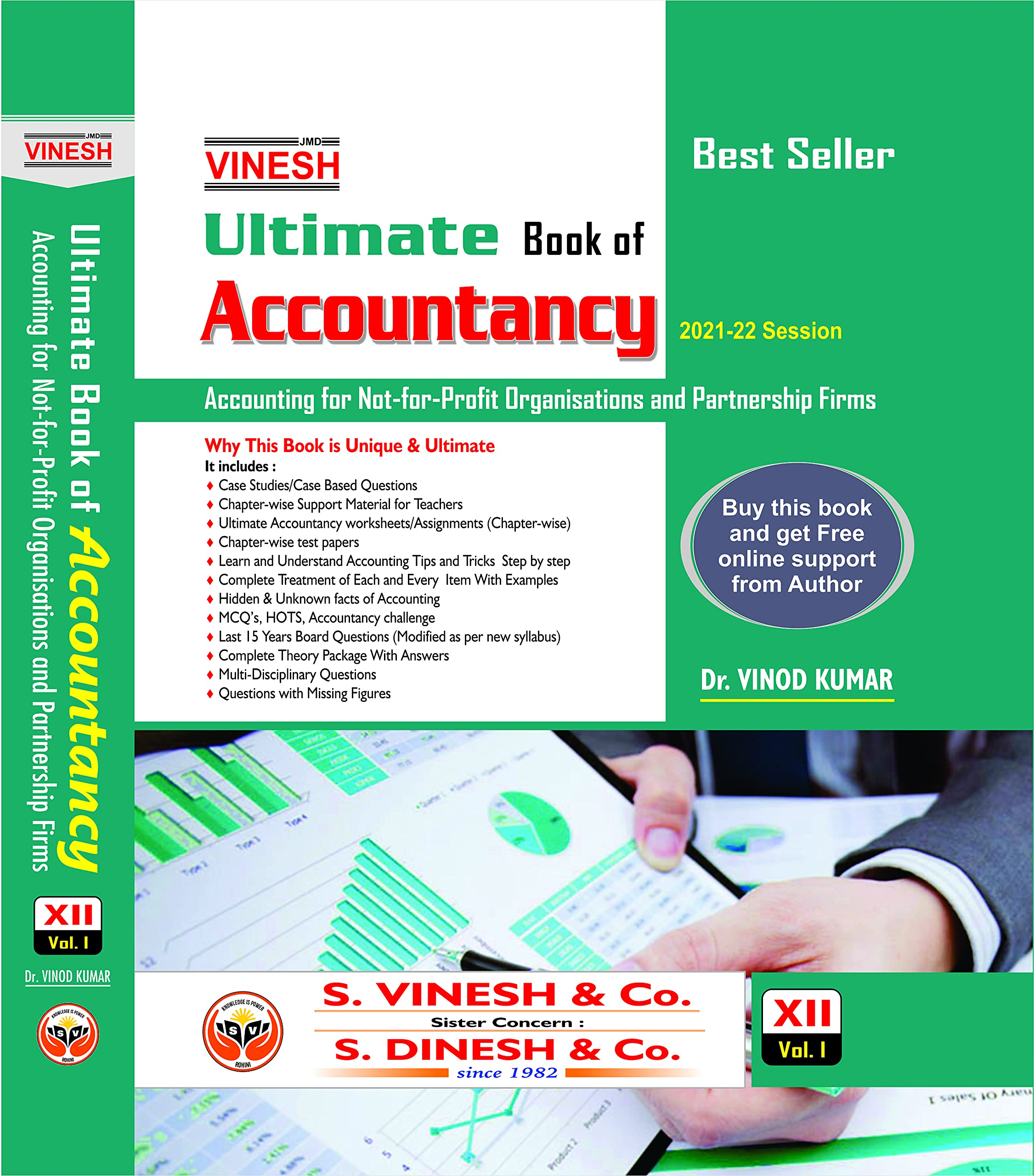 Vinesh Ultimate Book of Accountancy Class XII (Vol. I) (Accounting for Non- Profit Organizations and Partnership Firms) (CBSE) (Session 2021-2022)