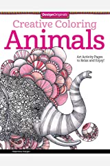 Creative Coloring Animals Art Activity Pages To Relax And
