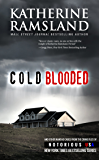 Cold Blooded (Kansas, Notorious USA)