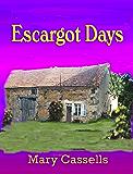 Escargot Days (English Edition)