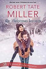 The Christmas Layover Kindle Edition