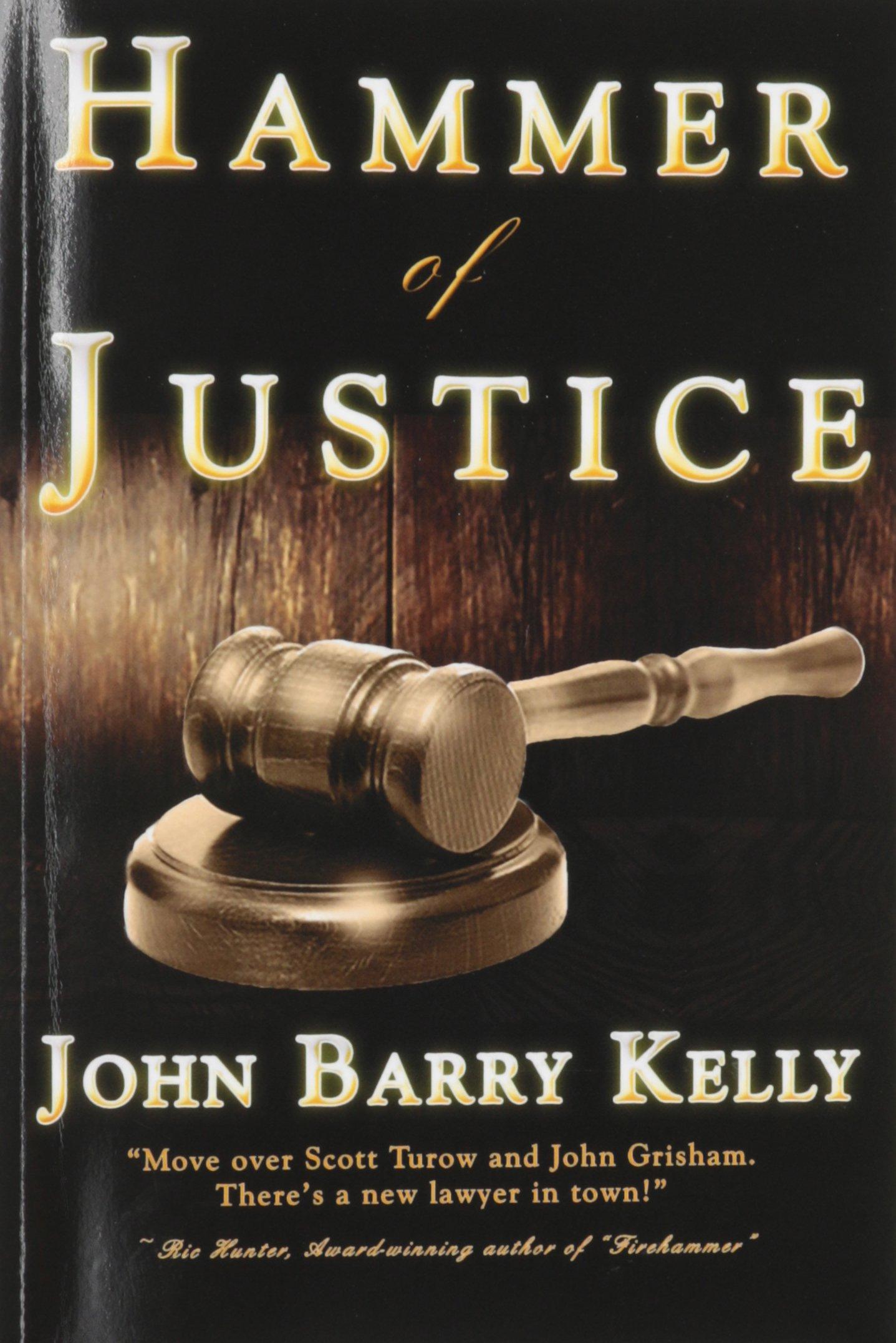Hammer Justice John Barry Kelly