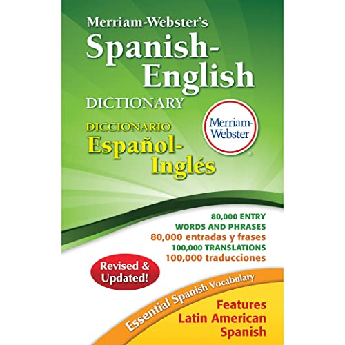 Merriam-Websters Spanish-English Dictionary, New 2016 Copyright (Spanish and English Edition