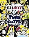 A Tiny Bit Lucky (Tom Gates)