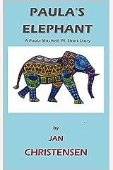 Paula's Elephant (Paula Mitchell, PI) Kindle Edition