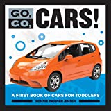 Go, Go Cars!: A First Book of Cars for Toddlers (Go, Go Books)