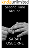 Second Time Around. (Freaks England Book 2)