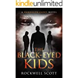 The Black-Eyed Kids (Randolph Casey Horror Thrillers Book 3)