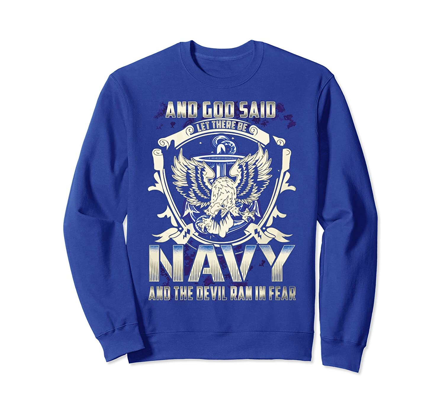 i'm navy veteran the devil ran in fear SweatShirt-AZP