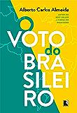 O voto do brasileiro - Edição Bilíngue