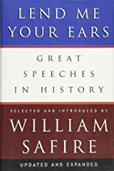 Lend Me Your Ears: Great Speeches in History Hardcover