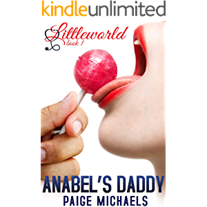 Anabel's Daddy (Littleworld Book 1)