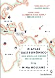 O Atlas Gastronômico (+ Bússola Leya na Estrada)