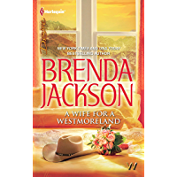 A Wife For A Westmoreland (The Westmorelands Book 20)