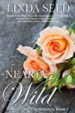Nearly Wild (Main Street Merchants Book 3)