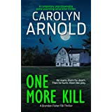 One More Kill: A completely unputdownable pulse-pounding serial killer thriller (Brandon Fisher FBI Series Book 9)